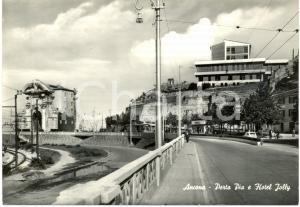 1964 ANCONA L'hotel JOLLY presso PORTA PIA *Cartolina FG VG insegna SHELL