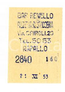 1953 RAPALLO (GE) Bar REVELLO Pizzeria rosticceria *Scontrino