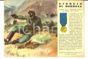1941 WW2 GIORGIO DI BORBONE Capitano 31° fanteria *Cartolina commemorativa FG NV
