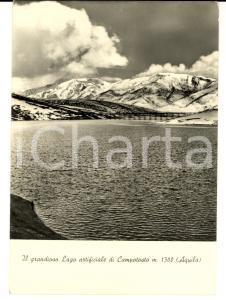 1958 CAMPOTOSTO (AQ) Il grandioso lago artificiale *Cartolina FG VG
