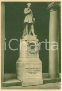 1938 REGGIO EMILIA Monumento a Matteo Maria BOIARDO *Cartolina FG NV