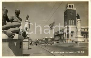 1945 PESCARA Veduta ponte LITTORIO e Torre CIVICA *Cartolina ANIMATA FP VG