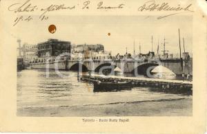 1910 TARANTO Ponte di PORTA NAPOLI *ANIMATA con barca e carrozze FP VG