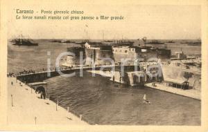 1924 TARANTO - MAR GRANDE Ponte girevole chiuso e navi con gran pavese *ANIMATA