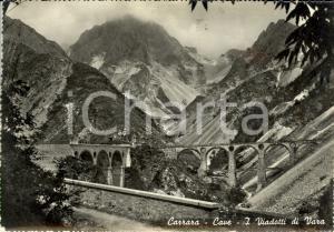 1958 CARRARA (MS) Veduta cave e viadotti di VARA *Cartolina postale FG VG