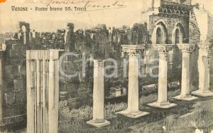 1910 VENOSA (PZ) Rovine interne Chiesa della SANTISSIMA TRINITA' *DANNEGGIATA VG