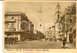 1955 PESCARA Via D'ANNUNZIO e teatro MICHETTI *Cartolina ANIMATISSIMA Caffè HAG