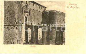 1900 L'AQUILA Veduta del castello con ponte sul fossato *Cartolina ANIMATA FP VG