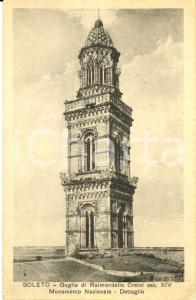 1937 SOLETO (LE) Dettaglio della Guglia di RAIMONDELLO ORSINI *Cartolina FP VG