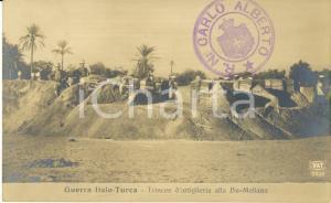 1911 LIBIA GUERRA ITALO-TURCA Trincee d'artiglieria alla BU-MELIANA Cartolina FP