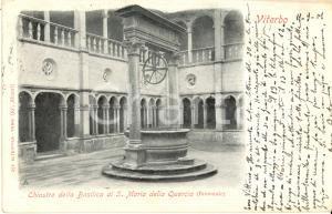 1901 VITERBO Chiostro basilica di SANTA MARIA DELLA QUERCIA *Cartolina FP VG