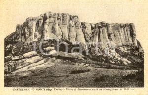 1940 ca CASTELNUOVO NE' MONTI (RE) Pietra di BISMANTOVA vista da Mezzogiorno *FP