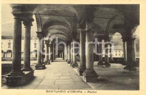 1930 ca OROPA (BI) Portici del Santuario della MADONNA NERA *Cartolina FP NV