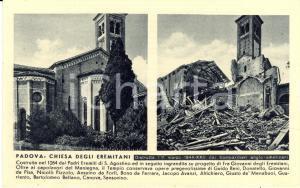 1944 PROPAGANDA RSI PADOVA Chiesa Eremitani distrutta dai bombardieri *Cartolina