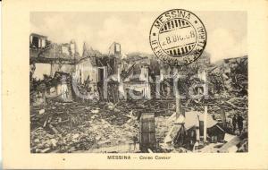 1908 MESSINA Corso CAVOUR Macerie e devastazione del TERREMOTO *Cartolina FP NV
