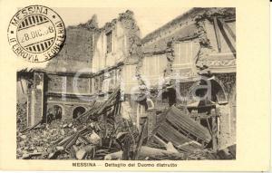 1908 MESSINA Duomo distrutto da terremoto *Cartolina FP NV annullo commemorativo