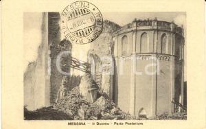 1908 MESSINA Parte posteriore del Duomo distrutta dal terremoto *Cartolina FP NV