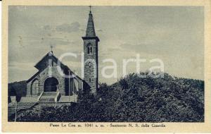 1947 PONTREMOLI (MS) Passo della CISA Santuario NOSTRA SIGNORA DELLA GUARDIA *FP