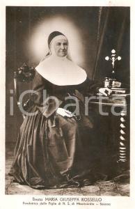 1940 ca SAVONA Beata Maria Giuseppa ROSSELLO Fondatrice Figlie N.S. Misericordia