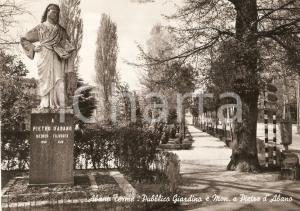 1955 ca ABANO TERME (PD) Monumento a PIETRO D'ABANO ai giardini *Cartolina FG