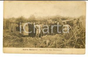 1912 GUERRA BALCANICA ALBANIA Batterie del generale Mitar MARTINOVICH *FP NV