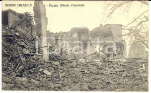 1915 ca REGGIO CALABRIA Macerie in piazza VITTORIO EMANUELE dopo terremoto 1908