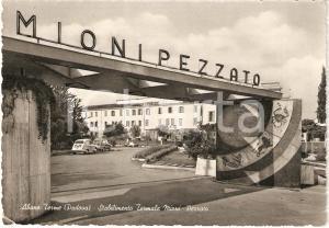 1965 ca ABANO TERME (PD) Stabilimento Termale MIONI PEZZATO *Cartolina FG NV