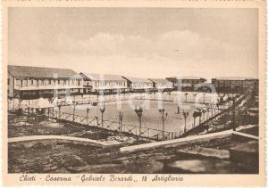 1940 ca CHIETI Caserma GABRIELE BERARDI 18 Artiglieria *Cartolina FG NV