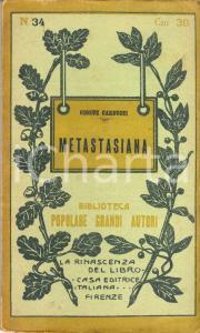 1910 ca Giosué CARDUCCI Metastasiana Rinascenza del Libro *Volume