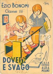 1945 Ezio BONOMI Dovere e svago compiti per terza elementare CON FIGURE