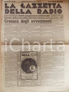 1941 GAZZETTA DELLA RADIO Cronaca avvenimenti di guerra *Anno XI n° 15