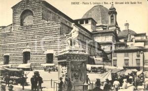 1920 ca FIRENZE Piazza SAN LORENZO e monumento Giovanni DALLE BANDE NERE *FP NV