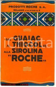 1940 Dal Guaiac al Thiocol ed alla Sirolina ROCHE
