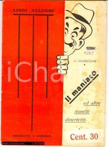 1930 G. MATRILAINE Il maniaco ed altri racconti