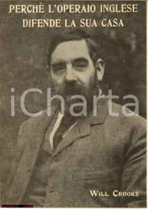 1917 Will Crooks UK Labour Statesman *Edizione Italiana