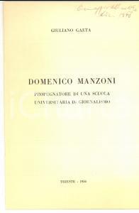 1956 Giuliano GAETA Domenico MANZONI scuola di giornalismo AUTOGRAFATO