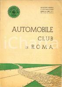 1951 AUTOMOBILE CLUB DI ROMA Contro aumento tassa di circolazione *Anno I n°1