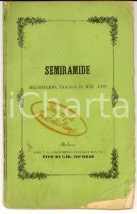 1858 Gioacchino ROSSINI Semiramide - Melodramma Gaetano ROSSI *Tito RICORDI RARO