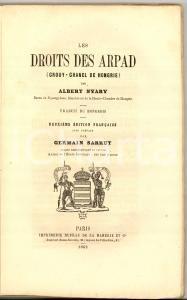 1862 Albert NYARY Les droits del Arpad (CROUY- CHANEL DE HONGRIE) *Dupray