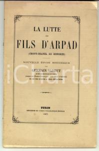 1865 TORINO Germain SARRUT La lutte des fils d'ARPAD (CROUY- CHANEL DE HONGRIE)