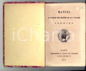 1882 PARIS Manuel a l'usage des élèves de la Ve classe *Ed. GOUPY et JOURDAN