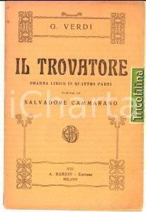 1925 Giuseppe VERDI Il Trovatore - Melodramma *Libretto Ed. BARION MILANO