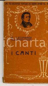 1909 Giacomo LEOPARDI I canti *Casa Editrice Italiana MILANO