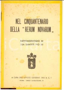 1941 Radiomessaggio PIO XII 50esimo RERUM NOVARUM