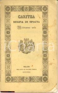1832 CARITEA REGINA DI SPAGNA La Scala MILANO
