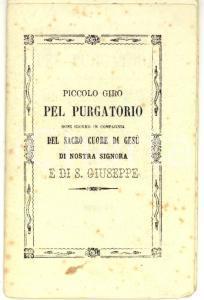 1887 SIENA Piccolo giro pel PURGATORIO in compagnia del SACRO CUORE DI GESU'
