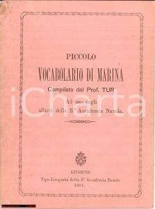 1901 Livorno Accademia Navale dizionario di Marina