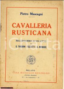 1910 ca Pietro MASCAGNI Cavalleria Rusticana Melodramma in un atto *Ed. SONZOGNO