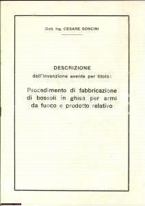 1939 Ing. Cesare SONCINI Invenzione bossoli in ghisa