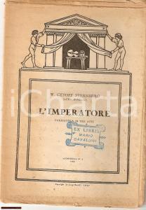 1927 W. CETOFF STERNBERG L'imperatore ill. DISERTORI